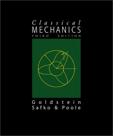 Classical Mechanics (3rd Edition)