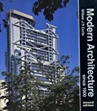Modern Architecture Since 1900 (0135866944) by William J.R. Curtis