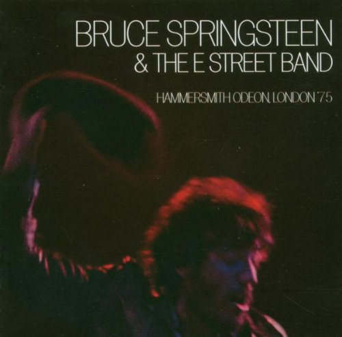 Bruce Springsteen & The E Street Band - Hammersmith Odeon, London