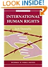 International Human Rights: Second Edition (Dilemmas in World Politics)
