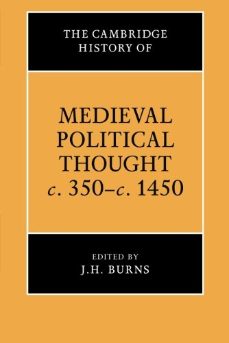 The Cambridge History of Medieval Political Thought c.350-c.1450 Paperback (The Cambridge History of Political Thought)