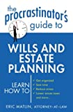 The Procrastinator's Guide to Wills and Estate Planning