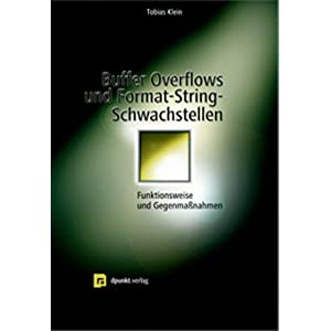 eBook Cover für  Buffer Overflows und Format String Schwachstellen Funktionsweisen Exploits und Gegenma szlig nahmen
