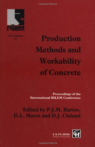 Production Methods And Workability Of Concrete (Rilem Proceedings)
