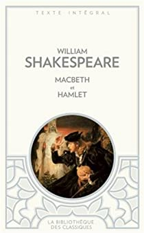 Hamlet - Macbeth par Shakespeare