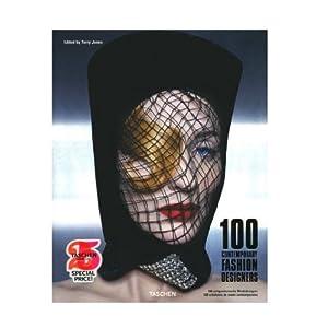Taschen 100 Contemporary Fashion Designers (Taschen 25 Anniversary) [Hardcover]