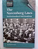 The Nuremberg Laws (Words That Changed History Series,)