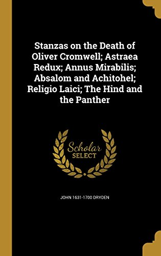 an analysis of the poem astraea redux by john dryden Edward niles hooker and h t swedenberg jr, eds, commentary on annus  mirabilis, in the works of john dryden, vol 1 (berkeley: university of california.