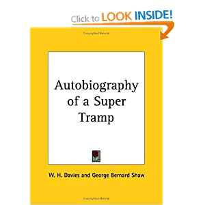 Autobiography Of A Supertramp - William H Davies