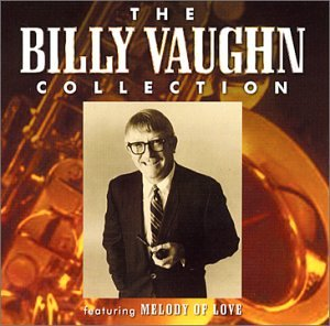 billy vaughn - The Billy Vaughn Collection - Zortam Music