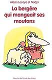 La bergère qui mangeait ses moutons