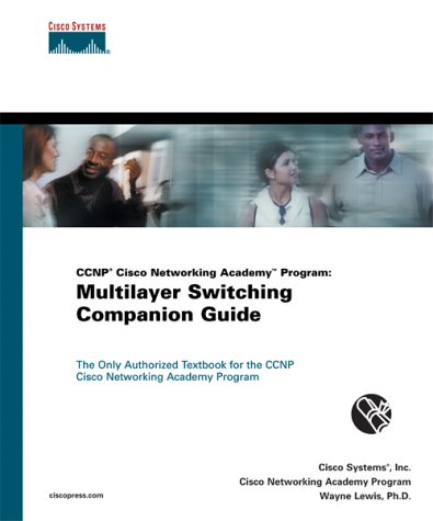 CCNP Cisco Networking Academy Program: Multilayer Switching Companion Guide