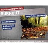 """Expresspaket Burn-Out: So sch�tzen Sie sichvon """"Jonas-Philipp Dallmann"""""""