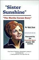 Sister Sunshine: The Martha Carson Story