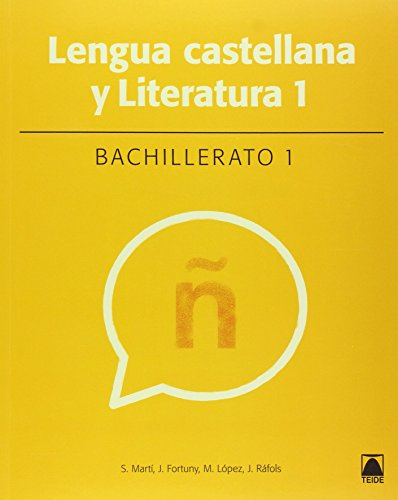 Lengua castellana 1. Bachillerato