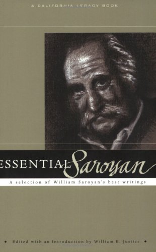 Essential Saroyan (Essential) (California Legacy Book)