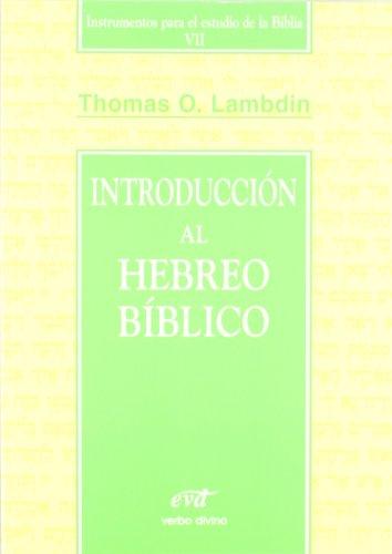 INTRODUCCION AL HEBREO BIBLICO