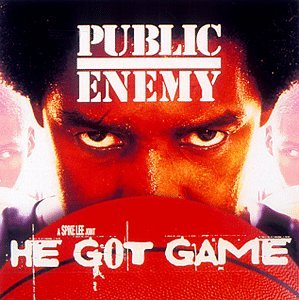 Public Enemy - He Got Game (1998 Film) - Zortam Music