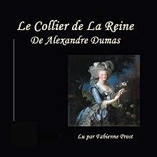 Le Collier de la Reine | Livre audio Auteur(s) : Alexandre Dumas Narrateur(s) : Fabienne Prost