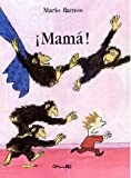 Mama! (Spanish Edition)