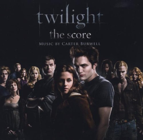 Twilight: The Score by Carter Burwell