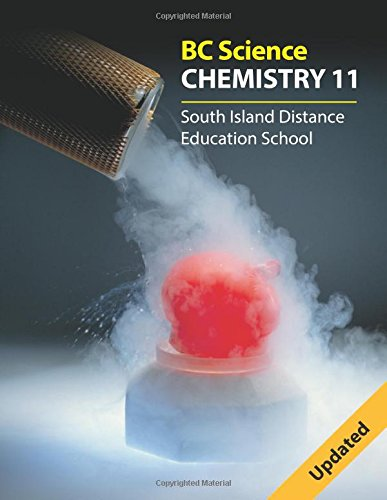 Bc Science Chemistry 11: South Island Distance Education School