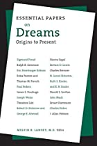 Essential Papers on Dreams (Essential Papers on Psychoanalysis)