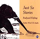 Rudyard Kipling Just So Stories: Spoken Word CD-Audio