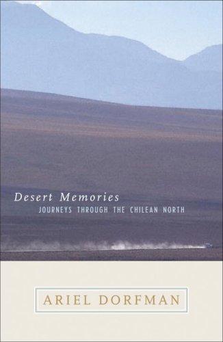 Desert Memories: Journeys Through the Chilean North (Directions)