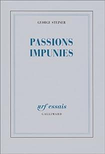 Passions impunies par Steiner