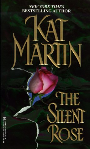 The Silent Rose, KAT MARTIN