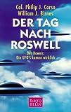 img - for Der Tag nach Roswell. Der Beweis: Die UFOs kamen wirklich. book / textbook / text book