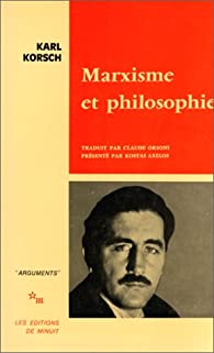 KORSCH Karl - Marxisme et philosophie
