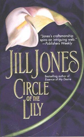 Circle of the Lily, JILL JONES