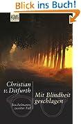 Mit Blindheit geschlagen: Stachelmanns zweiter Fall
