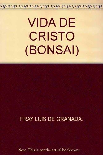 Vida de Cristo: Bonsai (MINILIBROS BONSAI)