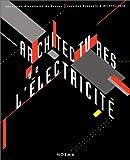 echange, troc Collectif - Achitectures de l'électricité:architectures de l'âge industriel