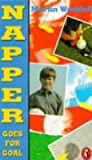 Napper Goes for Goal (0140313184) by Waddell, Martin