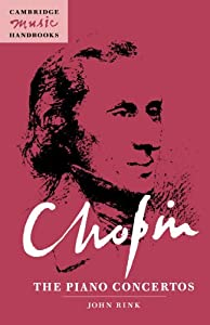 Chopin The Piano Concertos Cambridge Music Handbooks from Cambridge University Press
