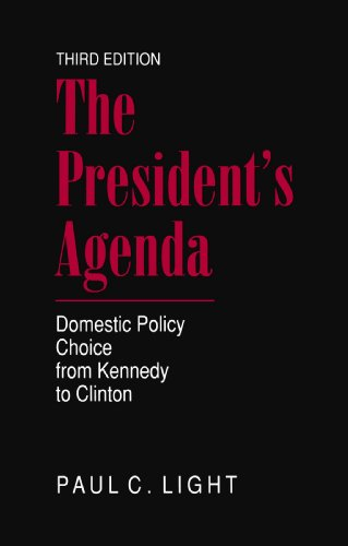 The President's Agenda: Domestic Policy Choice from...