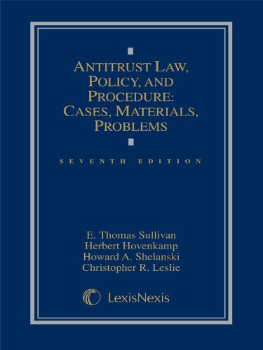 Antitrust Law, Policy and Procedure: Cases, Materials, Problems (2014)