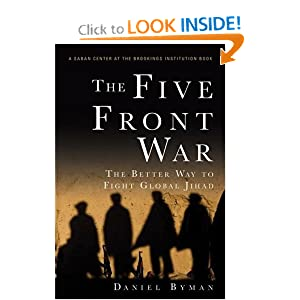 The Five Front War: The Better Way to Fight Global Jihad book