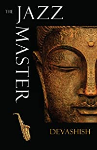 (FREE on 8/21) The Jazz Master by Devashish - http://eBooksHabit.com