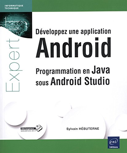 développez une application Android ; programmation en java sous Android Studio