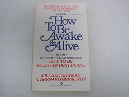 How to Be Awake and Alive