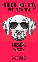 Hound Dog Day (Pet Detective Book 2)