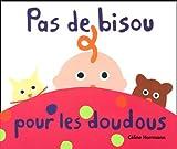 echange, troc Céline Herrmann - Pas de bisou pour les doudous