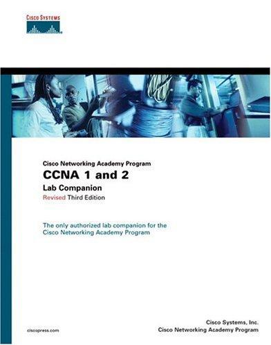 CCNA 1 and 2 Lab Companion, Revised (Cisco Networking Academy Program)