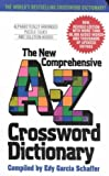img - for [(The New Comprehensive A-Z Crossword Dictionary)] [By (author) Edy Garcia Schaffer] published on (September, 2003) book / textbook / text book