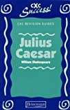 Julius Caesar (CXC Revision Guides) (0435975226) by Green, Frank